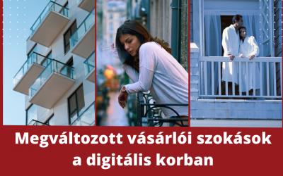 Megváltozott vásárlói szokások a digitális korban